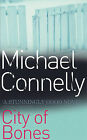 City of Bones by Michael Connelly (Paperback, 2002)