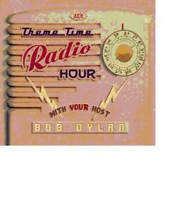 Various-Artists-Theme-Time-Radio-Hour-with-Your-Host-Bob-Dylan-New-CD-UK-I
