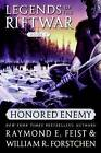 Honored Enemy by Raymond E Feist, Dr William R Forstchen (Paperback / softback)
