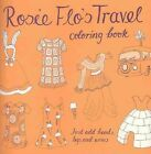 Rosie Flo's Travel Coloring Book by Roz Streeten (Paperback / softback, 2012)
