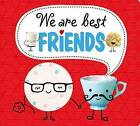 Best Friends: We Are Best Friends by Robyn Newton, Roger Priddy (Board book, 2015)