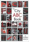The City ABC Book by Zoran Milich 9781550749489 (paperback 2003)