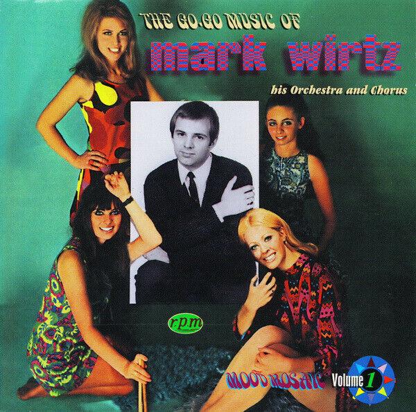 The Go-Go Music of MARK WIRTZ, His Orchestra & Chorus, Mood Music Vol 1 - CD