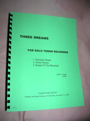 by composer Linda Swope Three Dreams For Solo Tenor Recorder