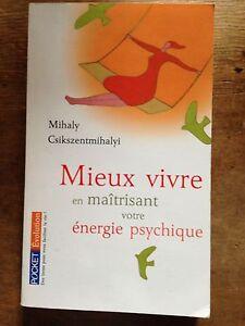 mieux-vivre-en-maitrisant-votre-energie-psychique-mihaly-csikszentmihalyi-pocket