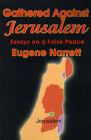 Gathered Against Jerusalem: Essays on a False Peace by Eugene Narrett (Paperback / softback, 2000)