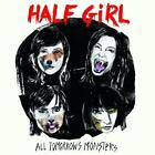 All Tomorrows Monsters von Half Girl (2016)