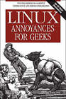 Linux Annoyances for Geeks by Michael Jang (Paperback, 2006)
