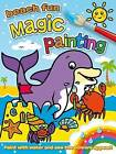 Magic Painting: Beach Fun by Award Publications Ltd (Paperback, 2015)