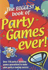 The Biggest Book of Party Games Ever! by Carlton Books Ltd (Paperback, 2001)