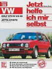 VW Golf GTI/16 V/G 60 Januar '84 bis Juli '91. Jetta GT/GTX Oktober '84 bis Juli '91 von Dieter Korp (1990, Kunststoffeinband)