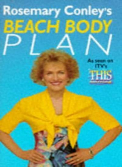 Rosemary Conley's Beach Body Plan By Rosemary Conley