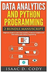 Details about Data Analytics and Python Programming  Beginners Guide to  Learn Data