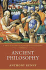 Ancient Philosophy: A New History of Western Philosophy: Volume 1 by Anthony Kenny (Paperback, 2006)