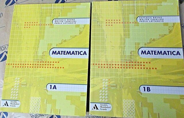 MATEMATICA 1A + 1B (IN 2 VOLUMI) - BRUNO CAVALIERI -  ARNOLDO MONDADORI SCUOLA