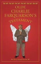 Olde Charlie Farquharson's Testament by Don Harron (2010, Paperback)