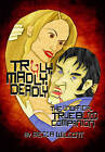 Truly, Madly, Deadly: The Unofficial True Blood Companion by Becca Wilcott (Paperback, 2010)