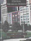 Central Michigan Avenue 9780738520247 by Ellen Christensen Book