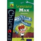 Oxford Reading Tree TreeTops Chucklers: Level 12: Tyrannosaurus Max by Jeremy Strong (Paperback, 2014)