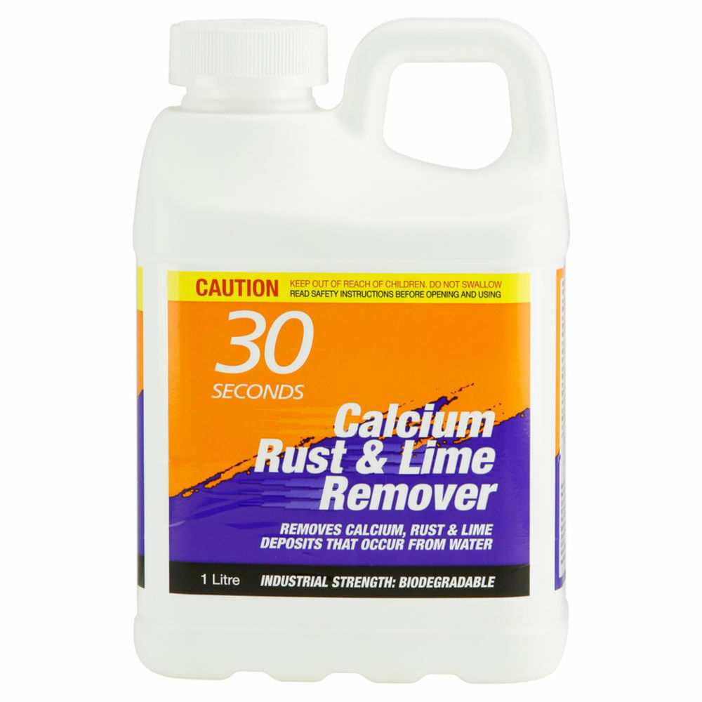 30 Seconds CALCIUM RUST AND LIME REMOVER Biodegradable Industrial Strength 1L