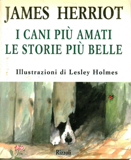 I cani più amati. Le storie più belle - James Herriot (Rizzoli)