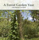 A Forest Garden Year: With Martin Crawford by Green Books (DVD video, 2009)