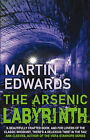 The Arsenic Labyrinth by Martin Edwards (Paperback, 2008)