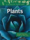 Plants: Flowering Plants, Ferns, Mosses, and Other Plants by Leslie Johnstone, Shar Levine (Hardback, 2010)