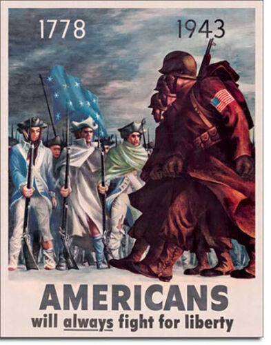 Americans Fight for Liberty 17781943 Patriotic American Flag USA Metal Sign