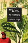 Wicked Weeds: A Zombie Novel by Pedro Cabiya (Paperback, 2016)