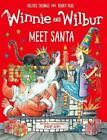 Winnie & Wilbur Meet Santa von Valerie Thomas (2016, Gebundene Ausgabe)