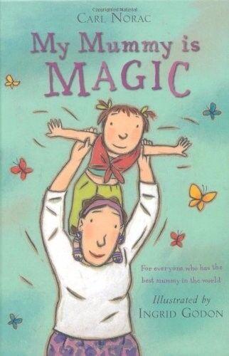 Excellent, My Mummy is Magic (mini), Carl Norac, Book
