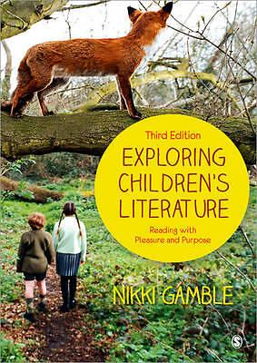 1 of 1 - Exploring Children's Literature by Nikki Gamble Third Edition Textbook