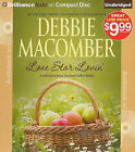 Lone Star Lovin': A Selection from Orchard Valley Brides by Debbie Macomber (CD-Audio, 2011)
