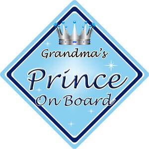 Non personnalisé enfant//bébé à bord voiture signe ~ défuntes grands mères prince on board ~ l bleu