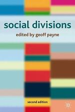 Social Divisions, Second Edition (2006, Paperback, Revised)