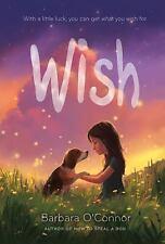 Wish by Barbara O'Connor (2016, Hardcover)