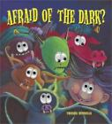 Stories to Share: Afraid of the Dark? by Treesha Runnells (2005, Hardcover / Prepack)