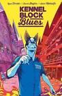 Kennel Block Blues by Ryan Ferrier (Paperback, 2017)