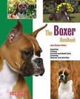 The Boxer Handbook by Joan Hustace Walker (Paperback, 2010)