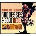 Michael Hill - Goddesses & Gold Redux (2012)