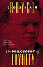 The Philosophy of Loyalty by Josiah Royce (Paperback, 1995)