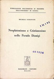 NEOPLATONISMO-E-CRISTIANESIMO-NELLO-PSEUDO-DIONIGI-SCHIAVONE-MARZORATI-1963
