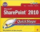 Microsoft SharePoint 2010 QuickSteps by Nancy Buchanan, Carole Matthews, Marty Matthews (Paperback, 2010)