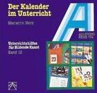 Der Kalender im Unterricht von Marianne Merz (1993, Taschenbuch)