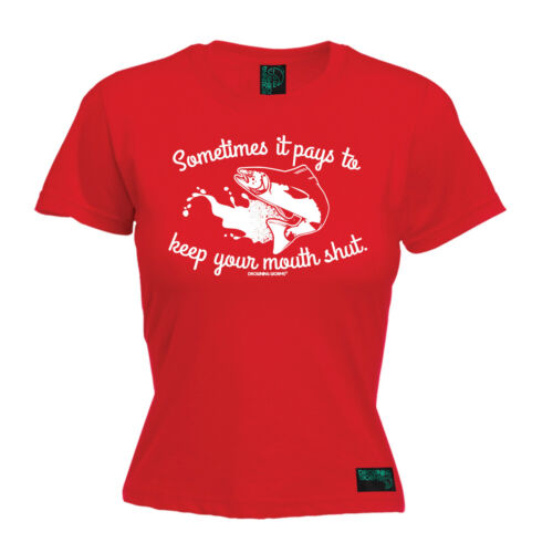 Sometimes It Pays To Keep Your Mouth Shut WOMENS T-SHIRT fishing mothers day