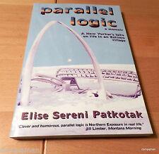 Parallel Logic Elise Sereni Patkotak  A New Yorker life  Alaska Eskimo Village