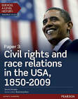 Edexcel A Level History, Paper 3: Civil Rights and Race Relations in the USA, 1850-2009 Student Book + Activebook by Derrick Murphy (Mixed media product, 2016)