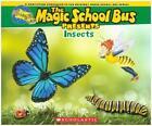 Magic School Bus Presents: Insects: A Nonfiction Companion to the Original Magic School Bus Series von Joanna Cole und Tom Jackson (2014, Taschenbuch)