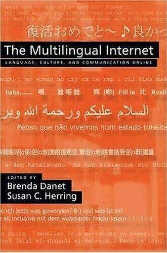 Multilingual Internet: Sprache, Culture, Und Communication Online Taschenbuch
